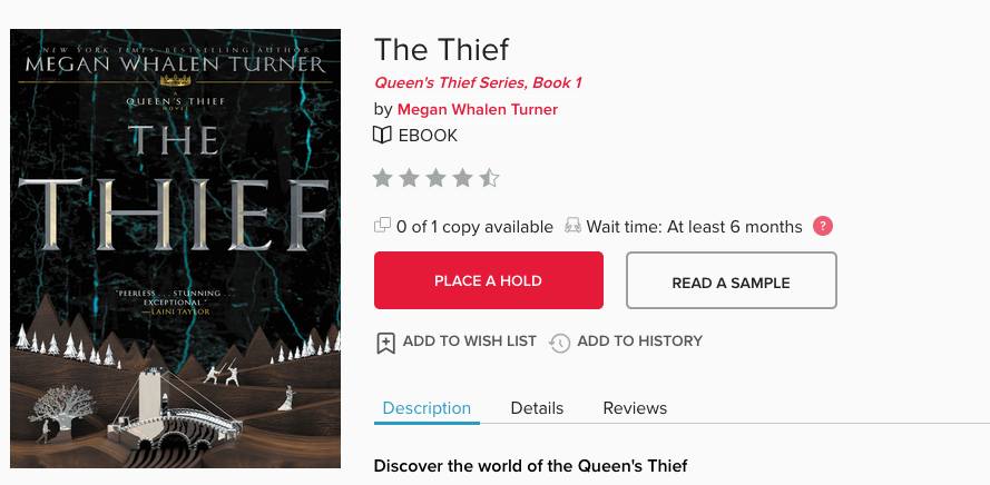 """Screen shot of """"Place a Hold"""" button next to Megan Whalen Turner's THE THIEF in Overdrive."""