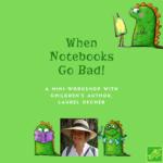 When Notebooks Go Bad workshop