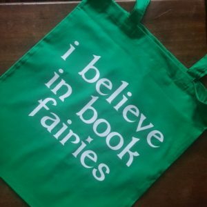 image of i believe in book fairies bag